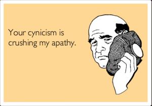 yourcynicismiscrushingmyapathy